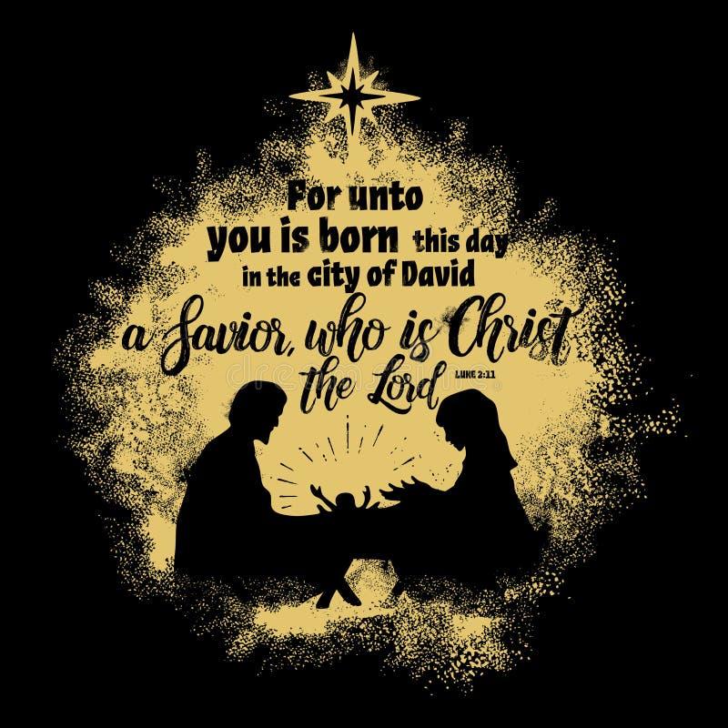 Biblii literowanie Chrześcijańska sztuka Dla ciebie do jest urodzony ten dzień w mieście David wybawiciel który jest Chrystus wła ilustracja wektor