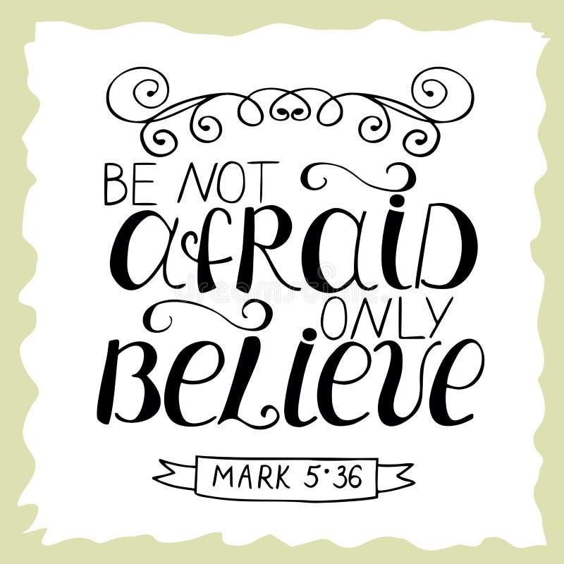 Biblische Beschriftung hat nicht Angst, nur glauben Sie vektor abbildung