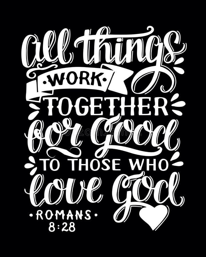 Biblisk bakgrund med handen som märker all saker, arbetar tillsammans för goda till dem att förälskelseguden vektor illustrationer