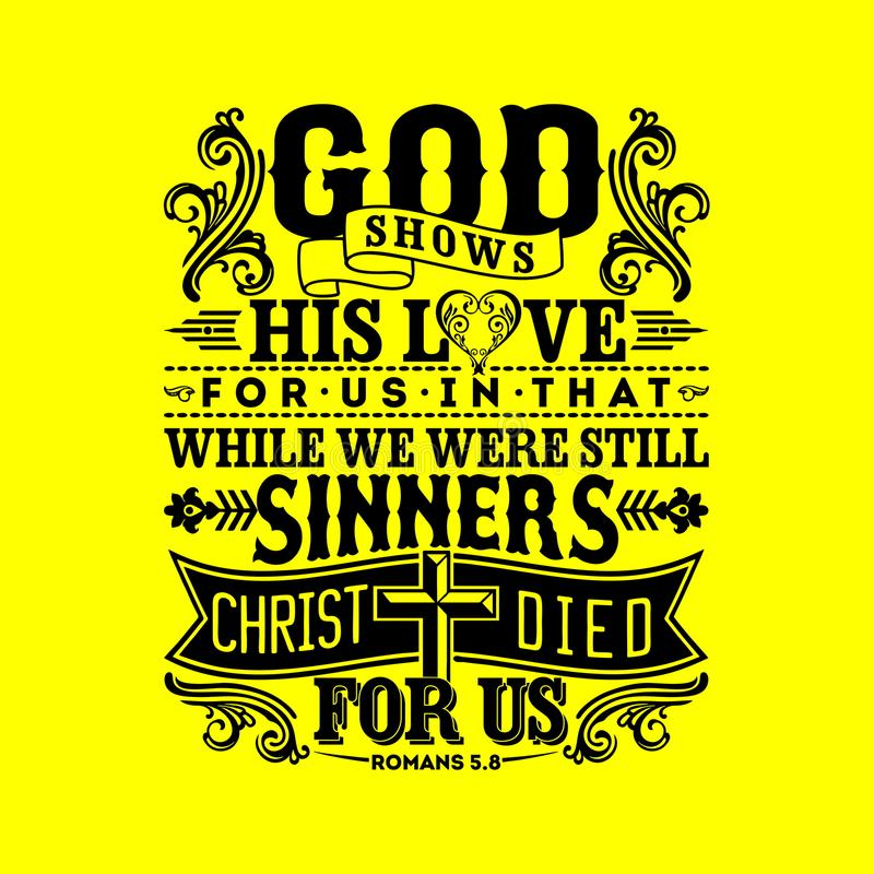 Biblisk illustration Guden visar hans förälskelse för oss däri, medan vi var fortfarande syndare, Kristus dog för oss vektor illustrationer