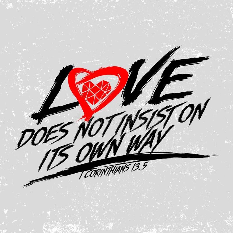 Biblisk illustration Typografisk kristen Förälskelse insisterar inte på dess egen väg, 1 Corinthians13:5 royaltyfri illustrationer