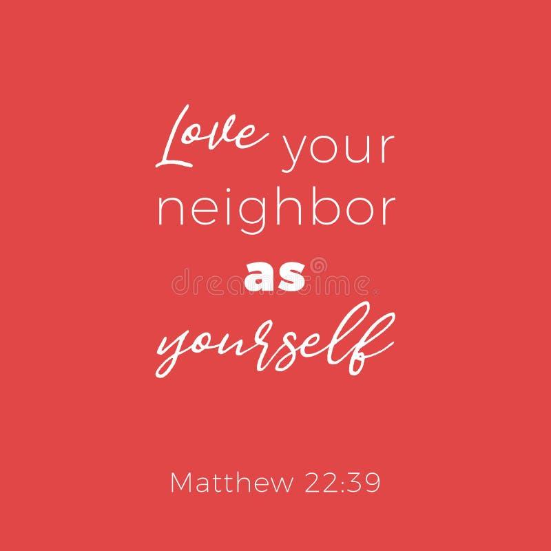 Bibliskt uttryck från matthew 22:39förälskelse din granne som yoursel royaltyfri illustrationer