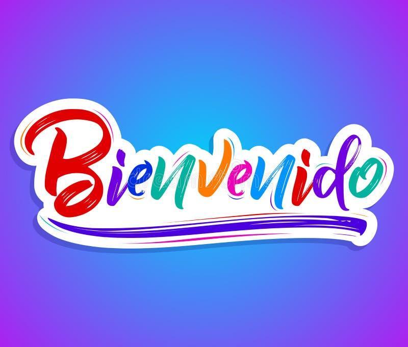 Bienvenido, texte espagnol d'accueil - illustration de vecteur de lettrage illustration de vecteur