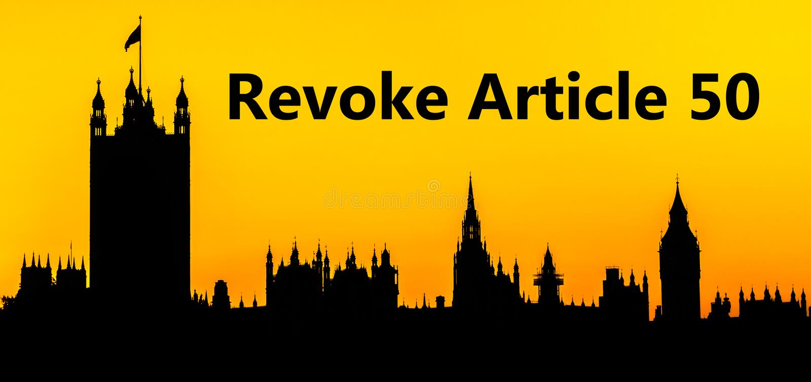 Big Ben and the Houses of Parliament at Westminster Palace, London, call to action to Revoke Article 50. For the UK to remain within the EU stock illustration