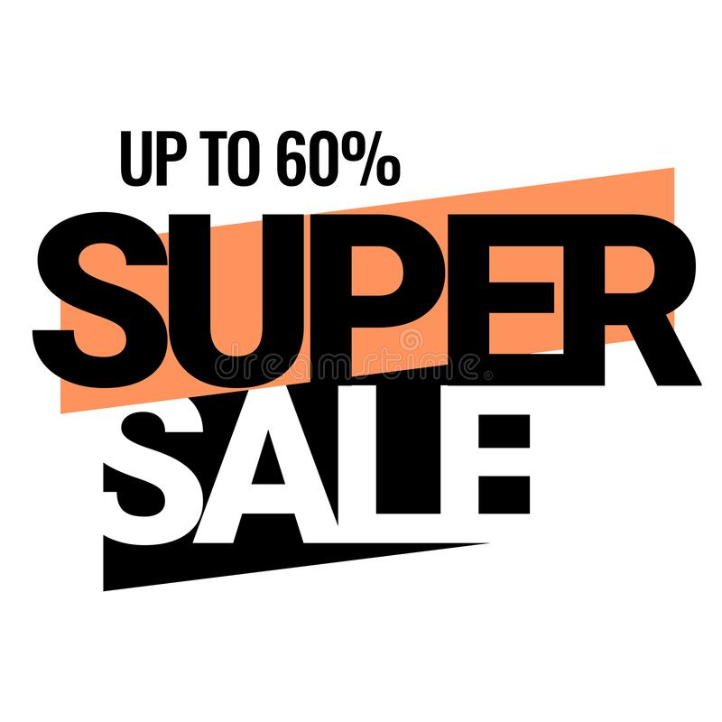 Big deal. Discount with the price is 60. Super Sale. Discount with the price is 60. An ad for an advertising campaign at retail on the day of purchase. vector royalty free illustration