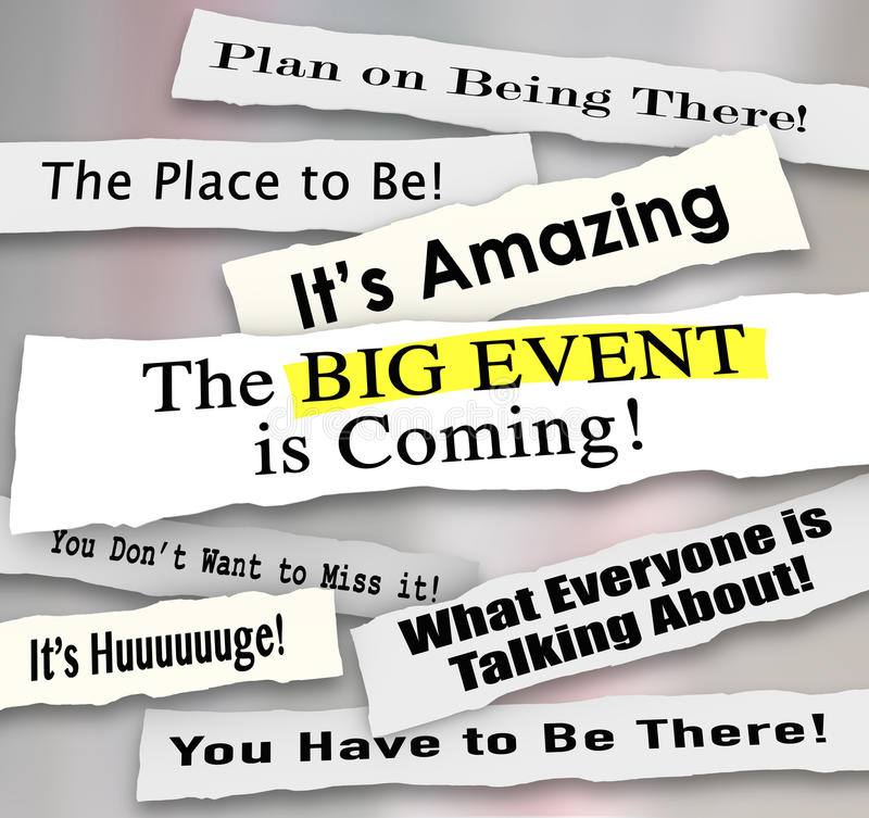 Big Event Headlines Newspaper Announcements Advertising Message. Big Event is Coming and other newspaper headlines and announcements sharing the message of a royalty free illustration