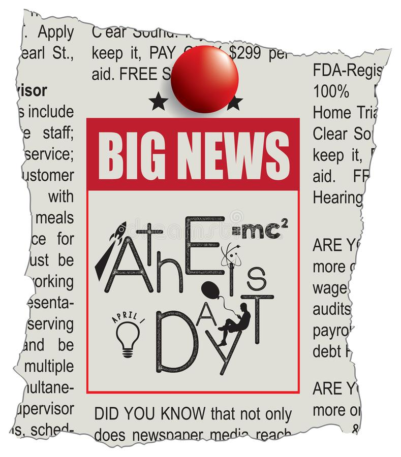 Big News Day Atheist. Announcement in the newspaper - news Day of the Atheist. April 1 royalty free illustration
