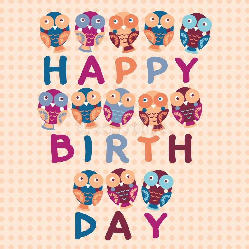 Biglietto di auguri per il compleanno felice, gufi svegli BAC blu, rosa, porpora, arancio illustrazione vettoriale