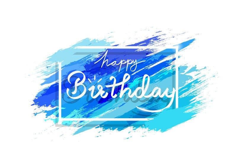 Biglietto di auguri per il compleanno felice, progettazione liquida dell'inchiostro blu della spazzola di lerciume della spruzzat illustrazione di stock