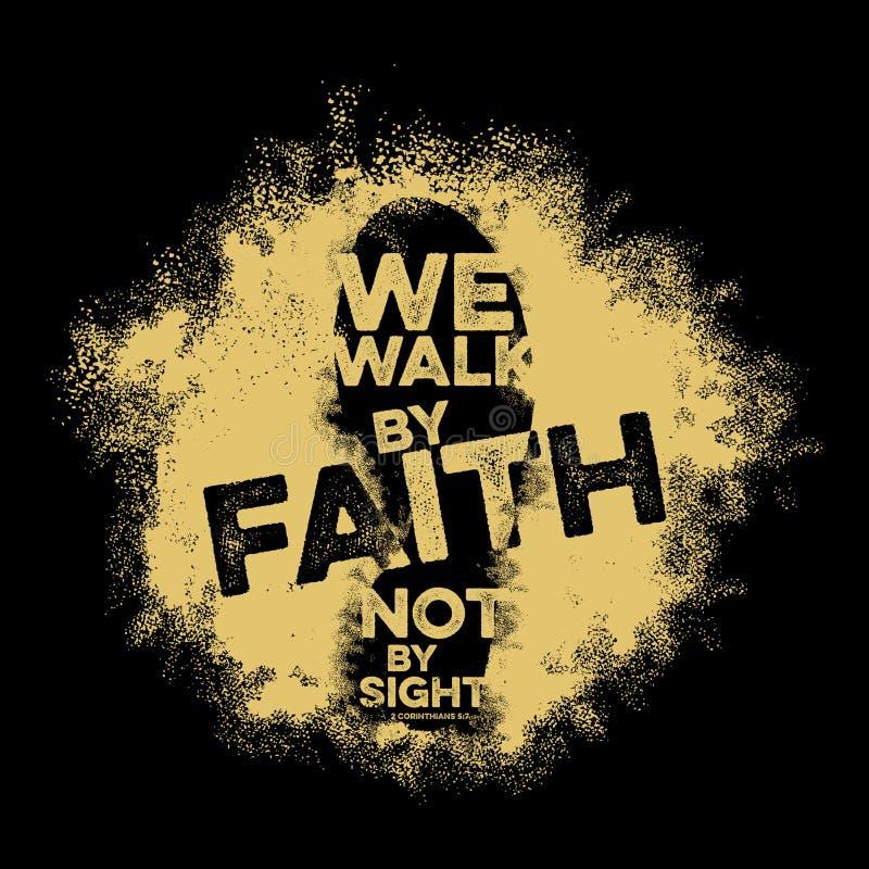 Bijbel het van letters voorzien Christian Art Wij lopen door geloof, niet door gezicht vector illustratie