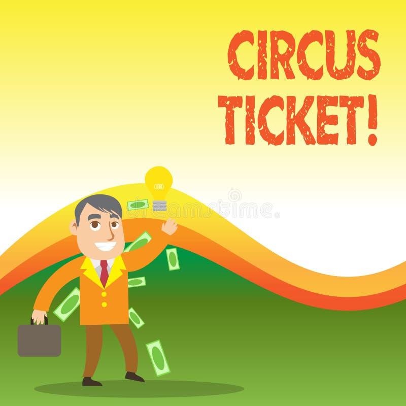 Bilhete do circo da exibição do sinal do texto Cartão conceptual da foto que dá ao suporte um determinado direito de entrar no ci ilustração stock