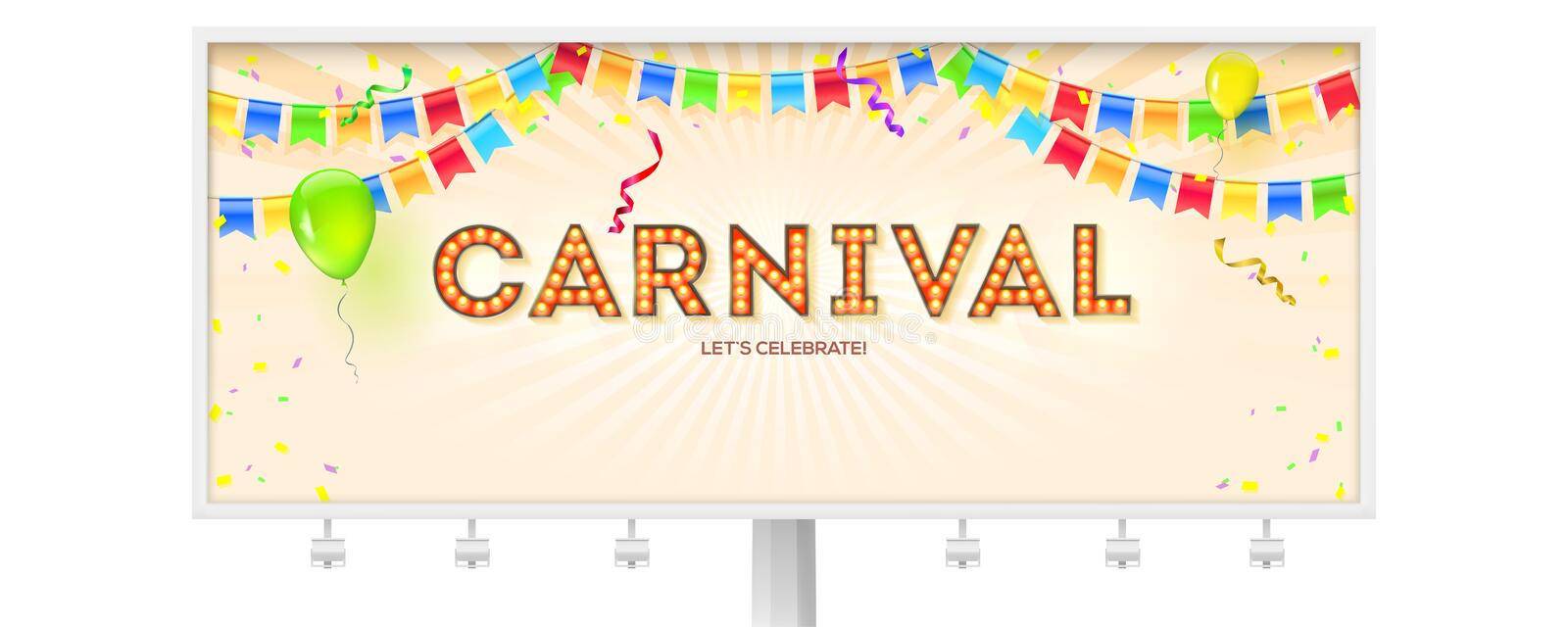 Billboard with carnival poster. Volumetric retro font with light bulbs. Banner with streamers, confetti and garlands of stock illustration