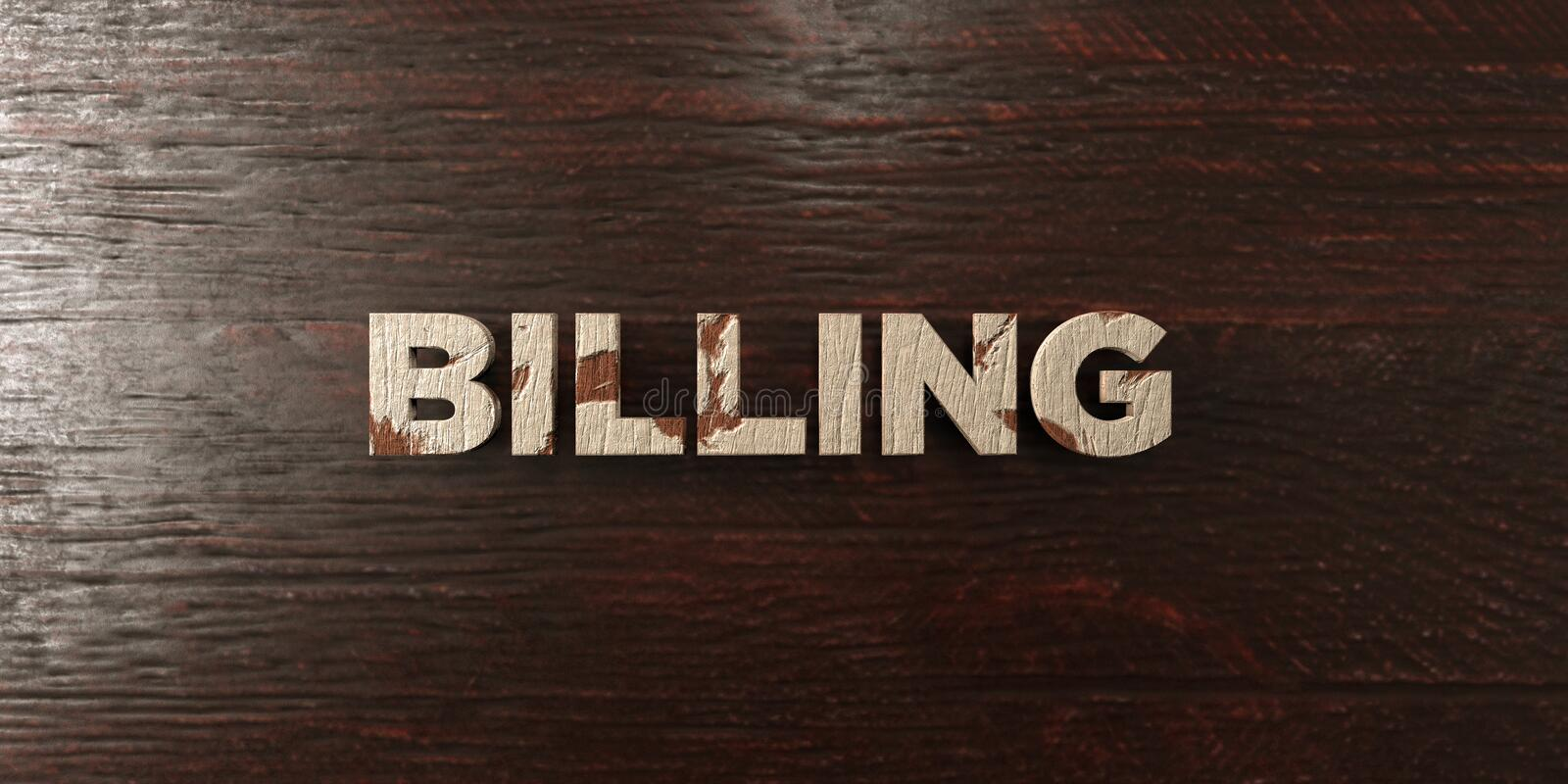 Billing - grungy wooden headline on Maple - 3D rendered royalty free stock image. This image can be used for an online website banner ad or a print postcard vector illustration