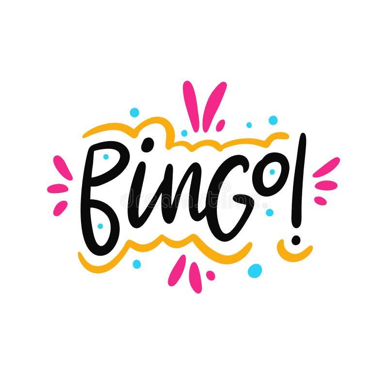Bingo! συρμένη χέρι διανυσματική φράση εγγραφής Σύγχρονη τυπογραφία η ανασκόπηση απομόνωσε το λευκό διανυσματική απεικόνιση