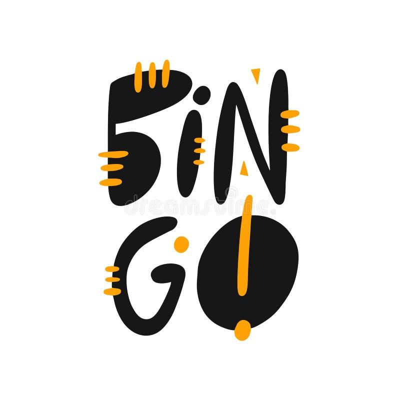 Bingo! Handgezogene Vektor-Beschriftungsphrase Moderne Typografie Getrennt auf weißem Hintergrund vektor abbildung