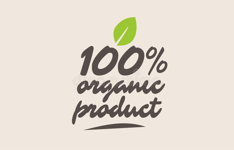 100% biologisch productwoord of tekst met groen blad Met de hand geschreven l royalty-vrije illustratie