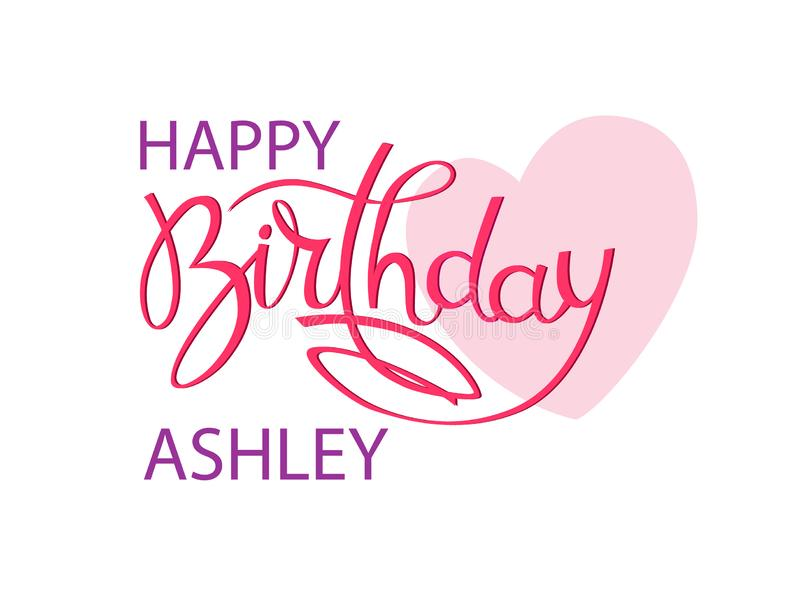 Birthday greeting card with the name Ashley. Elegant hand lettering and a big pink heart. Isolated design element. Birthday greeting card with the name Ashley royalty free illustration