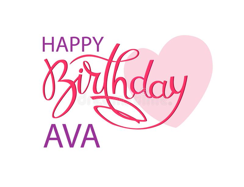 Birthday greeting card with the name Ava. Elegant hand lettering and a big pink heart. Isolated design element. Birthday greeting card with the name Ava. Elegant stock illustration
