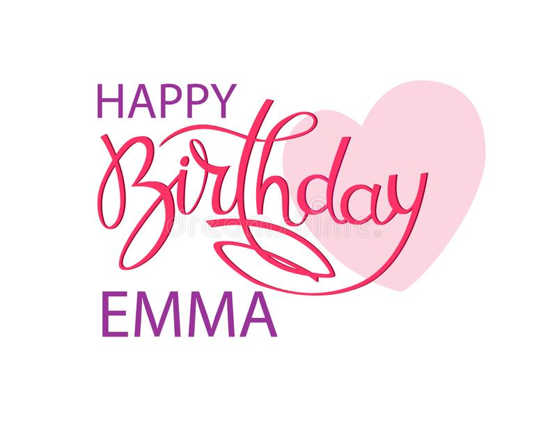 Birthday greeting card with the name Emma. Elegant hand lettering and a big pink heart. Isolated design element. Birthday greeting card with the name Emma vector illustration
