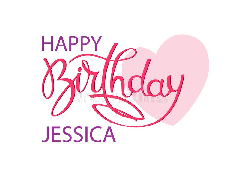 Birthday greeting card with the name Jessica. Elegant hand lettering and a big pink heart. Isolated design element. Birthday greeting card with the name Jessica vector illustration