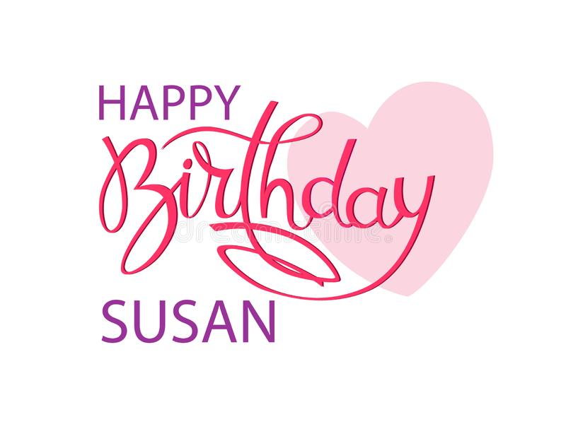 Birthday greeting card with the name Susan. Elegant hand lettering and a big pink heart. Isolated design element. Birthday greeting card with the name Susan stock illustration