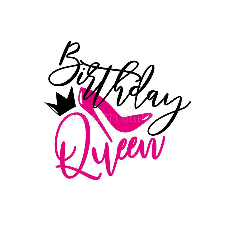 Free Birthday Queen- Handwritten Text, With High-heel Shoe And Crown. Stock Photo - 165115440