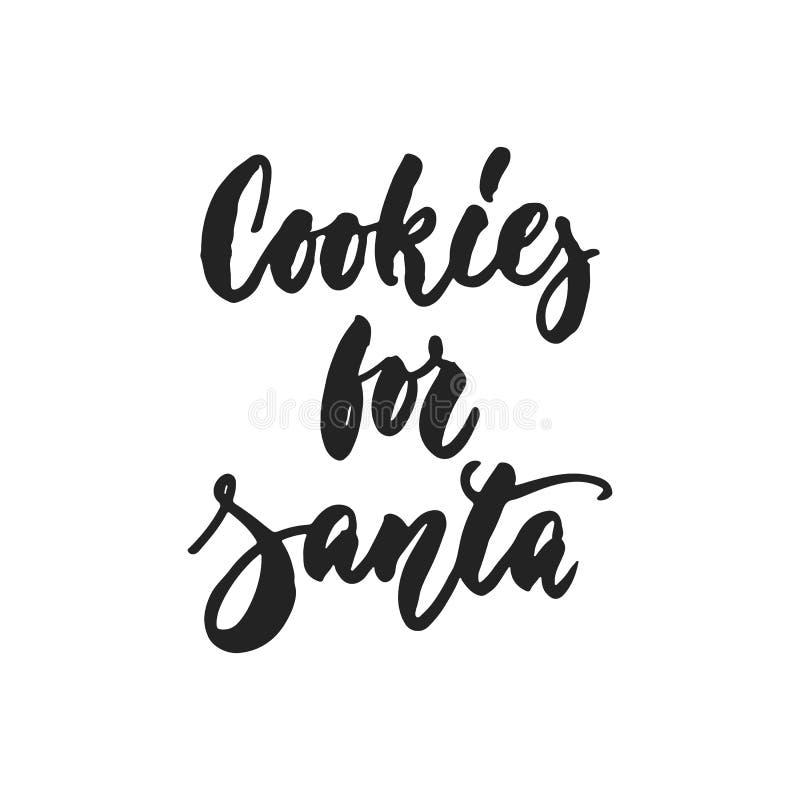 Biscotti per Santa - citazione disegnata a mano dell'iscrizione di vettore isolati illustrazione vettoriale