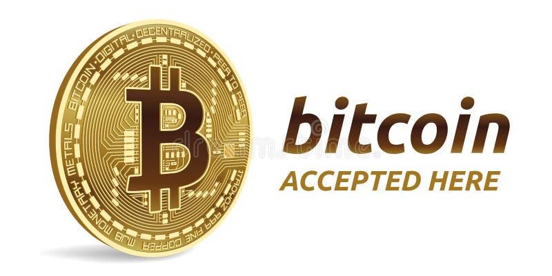 Bitcoin aceptó el emblema de la muestra moneda física isométrica del pedazo 3D con el marco y texto aceptado aquí Ilustración com stock de ilustración