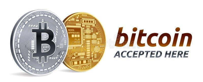 Bitcoin aceptó el emblema de la muestra moneda física isométrica del pedazo 3D con el texto aceptado aquí Moneda Crypto Ingenio d ilustración del vector