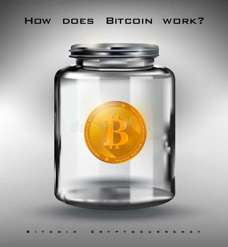 Bitcoin Crypto-currency, golden bitcoin in a glass jar, digital currency How does Bitcoin work, realistic illustration vector illustration