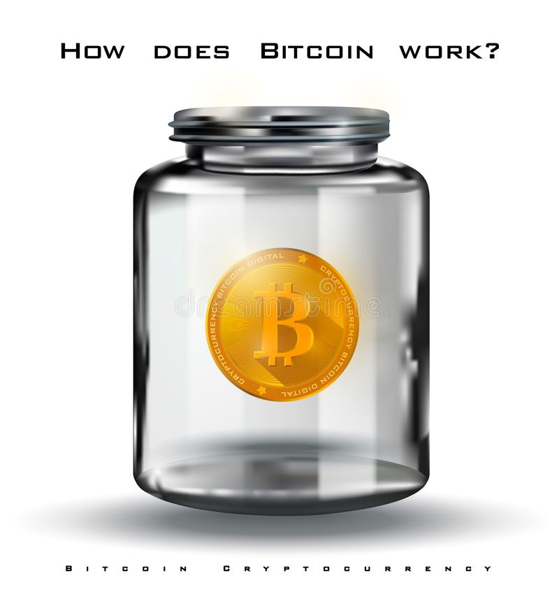 Bitcoin Crypto-currency, golden bitcoin in a glass jar, digital currency How does Bitcoin work, realistic illustration stock illustration