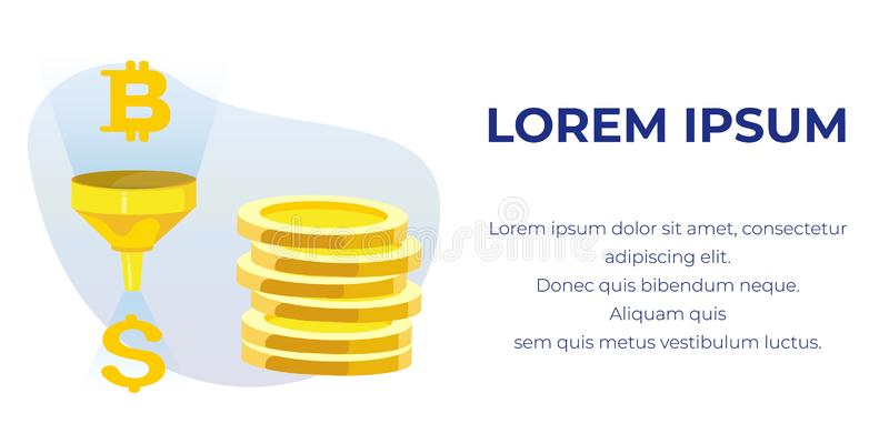 Bitcoin Dollar Conversion Funnel Ad Text Banner. Cartoon Bitcoin Dollar Conversion Funnel. Golden Coins Pile. Blockchain Farm Mining Applications. Converting and vector illustration