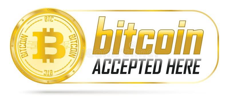 Bitcoin dourado aceitado aqui ilustração stock