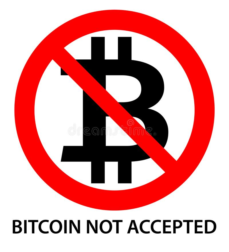 Bitcoin not accepted sign. Black bitcoin letter B sign in red cr royalty free illustration