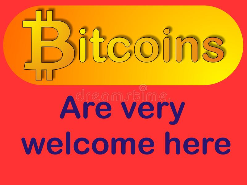 Bitcoin welcome - accepted sign vector illustration
