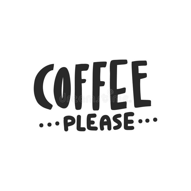 Bitte beschriftender Kaffee stock abbildung