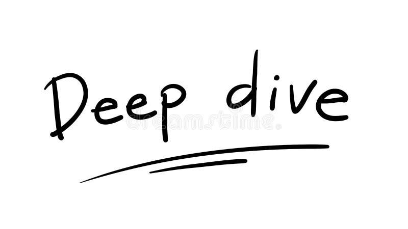 Biznesowy modne powiedzonko: głęboki nur - wektorowy ręcznie pisany zwrot ilustracja wektor