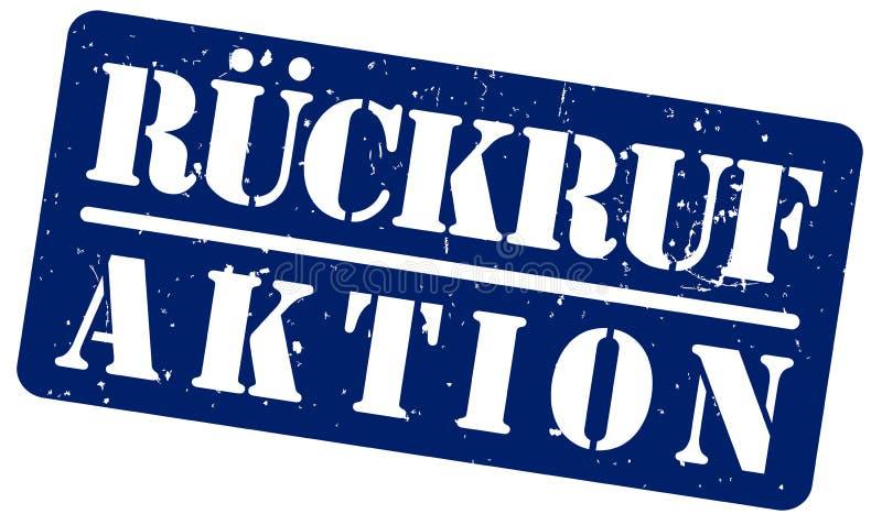 Blå gummistämpel med ordet RUCKRUFAKTION, program för produktåterkallelse i tysk som isoleras på vit bakgrund royaltyfri illustrationer