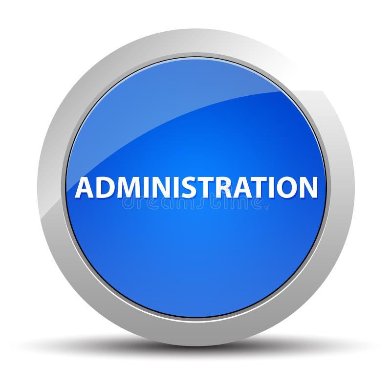 Blå rund knapp för administration vektor illustrationer