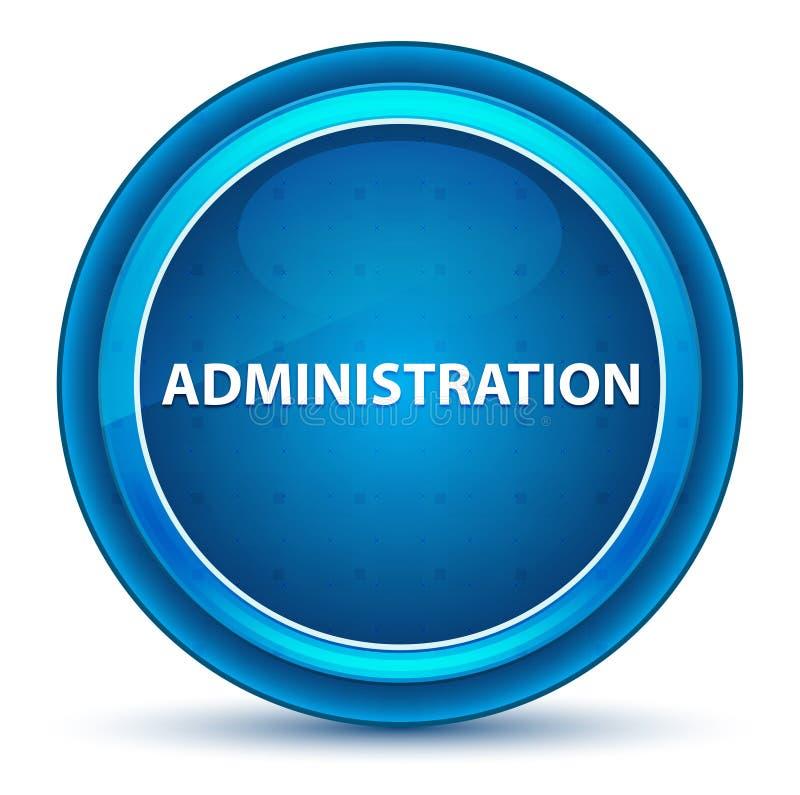 Blå rund knapp för administrationsögonglob royaltyfri illustrationer