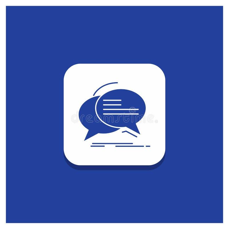 Blå rund knapp för bubblan, pratstund, kommunikation, anförande, samtalskårasymbol stock illustrationer