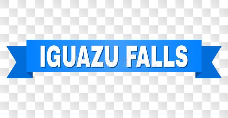 Blått band med den IGUAZU FALLS titeln vektor illustrationer