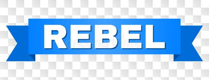Blått band med REBELLISK titel vektor illustrationer