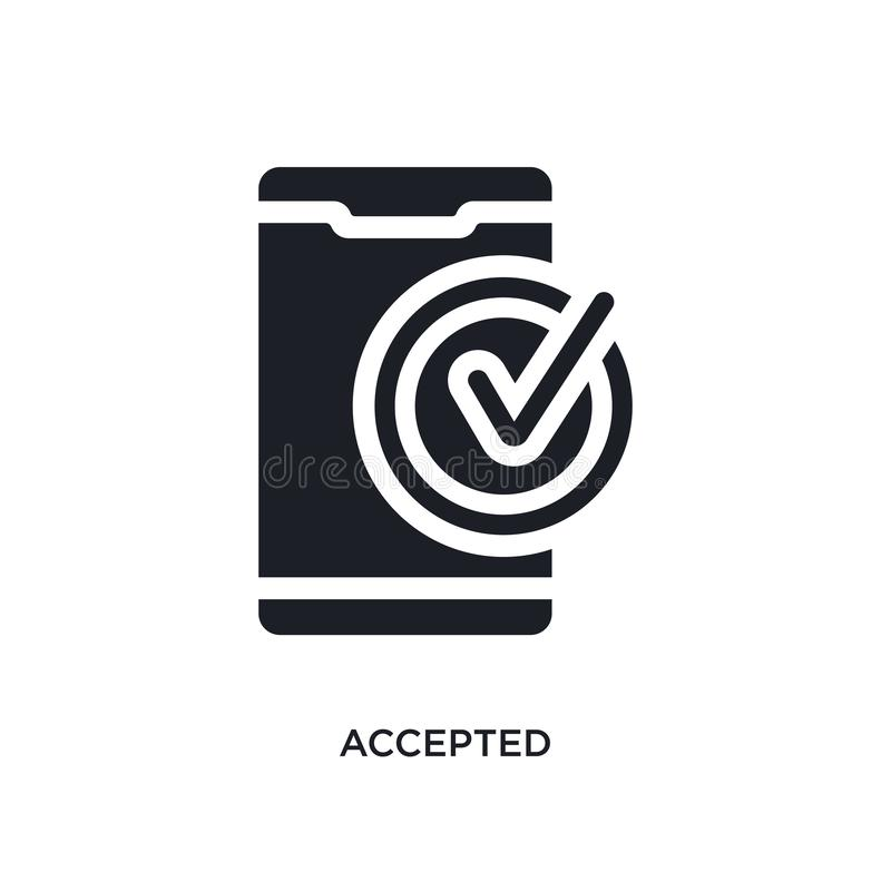 Black accepted isolated vector icon. simple element illustration from mobile app concept vector icons. accepted editable logo. Symbol design on white background stock illustration