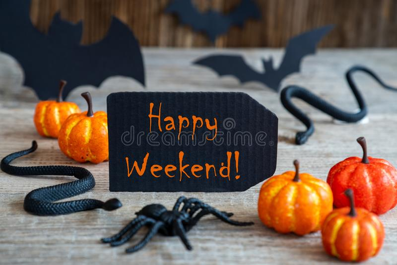 Black Label, Text Happy Weekend, Scary Halloween Decoration royalty free stock photos