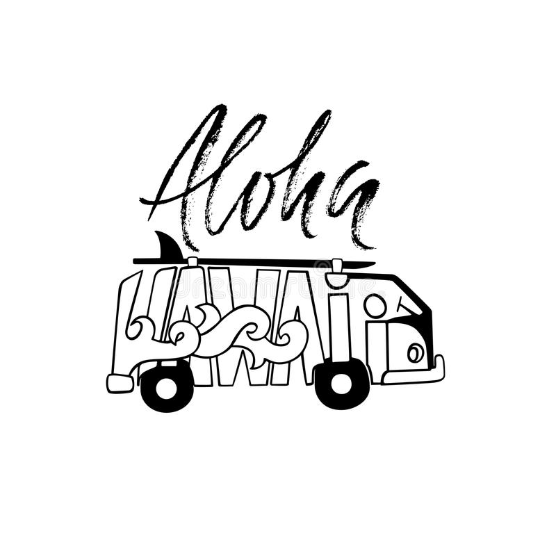 Black and white Aloha Hawaii surf print. Handdrawn lettering with a minivan. Vector bus illustration. Typography poster. Black and white Aloha Hawaii surf print royalty free illustration