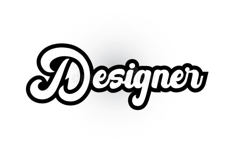 Black and white Designer hand written word text for typography logo icon design. Designer hand written word text for typography iocn design in black and white stock illustration
