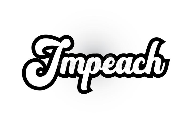 Black and white Impeach hand written word text for typography logo icon design. Impeach hand written word text for typography iocn design in black and white stock illustration