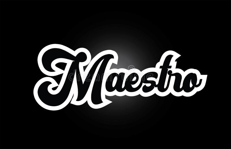 Black and white Maestro hand written word text for typography logo icon design. Maestro hand written word text for typography iocn design in black and white royalty free illustration