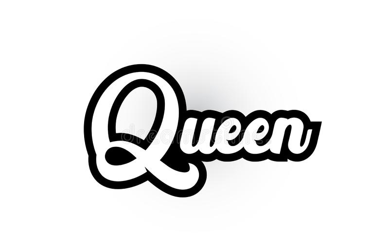 Black and white Queen hand written word text for typography logo icon design. Queen hand written word text for typography iocn design in black and white color royalty free illustration